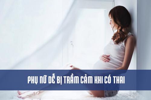 Phụ nữ dễ trầm cảm khi có thai