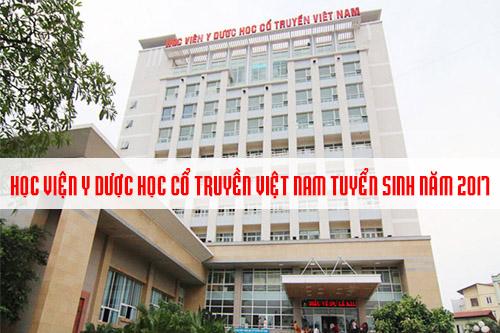 Học viện Y dược học cổ truyền Việt Nam tuyển 700 chỉ tiêu năm 2017