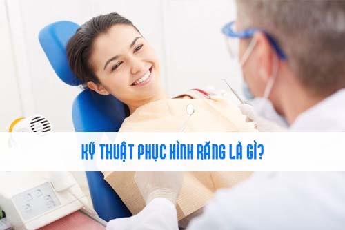 Kỹ thuật viên phục hình răng là gì?