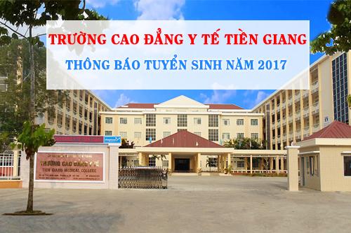 Thông tin ttuyển sinh Trường Cao đẳng Y Tế Tiền Giang